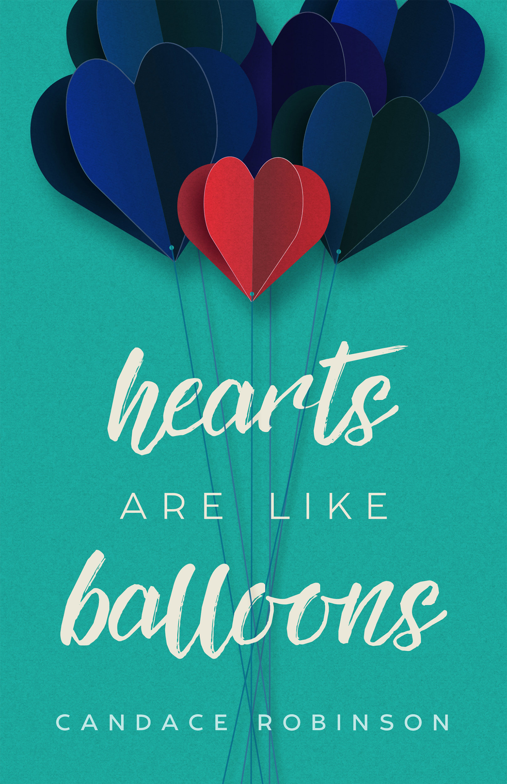 Hearts Are Like Balloons